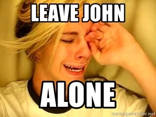 leave britney alone - Leave John Alone