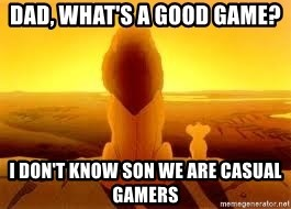 The Lion King - DAD, what's a good game? I don't know son we are casual gamers