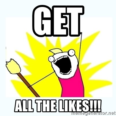 All the things - Get  All the likes!!!
