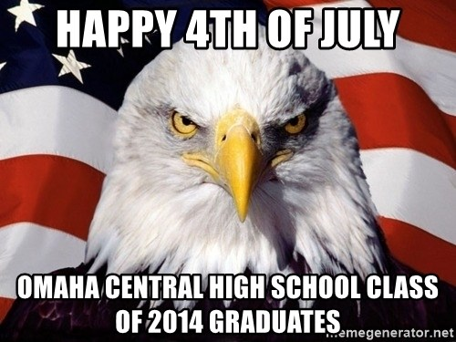 American Pride Eagle - HAPPY 4TH OF JULY omaha central high SCHOOL class of 2014 GRADUATES