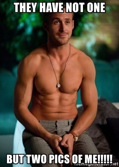 Shirtless Ryan Gosling - they have not one but two pics of me!!!!!