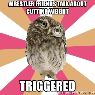 Eating Disorder Owl - Wrestler friends talk about cutting weight triggered
