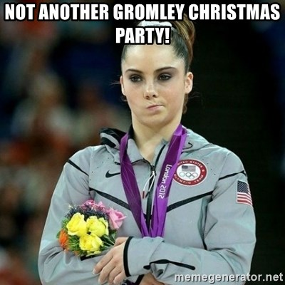 McKayla Maroney Not Impressed - Not another Gromley Christmas Party!