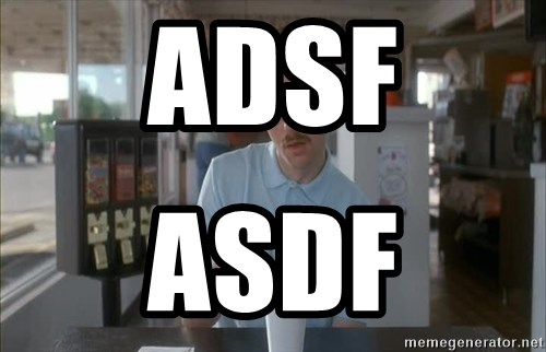 Things are getting pretty Serious (Napoleon Dynamite) - adsf asdf