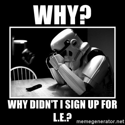 Sad Trooper - Why? Why didn't I sign up for L.E.?