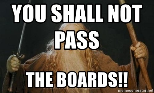 You shall not pass - YOU shall not pass                    the boards!!