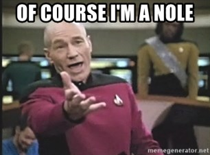 Picard Wtf - Of course I'm a nole
