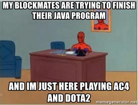 Spiderman Desk - My blockmates are trying to finish their java program and im just here playing ac4 and dota2