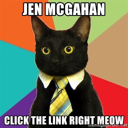 Business Cat - Jen mcgahan CLick the link right MEOW