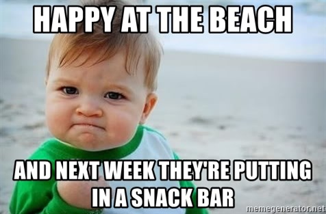 fist pump baby - happy at the beach and next week they're putting in a snack bar