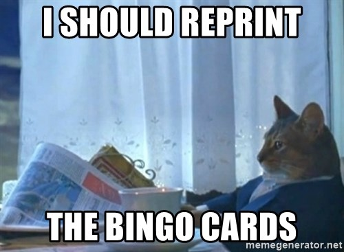 Sophisticated Cat - I should reprint the bingo cards