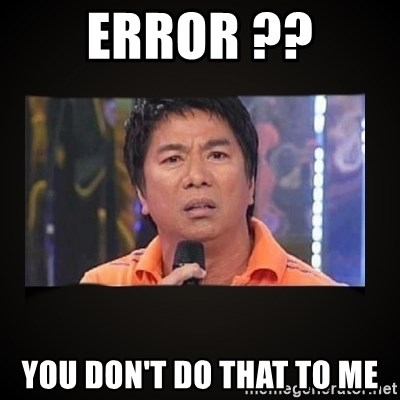 Willie Revillame me - error ?? You don't do that to me