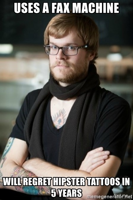 hipster Barista - USES A FAX MACHINE WILL REGRET HIPSTER TATTOOS IN 5 YEARS