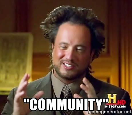 "Ancient Aliens -  ""COMMUNITY"""