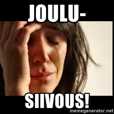 First World Problems - joulu- siivous!