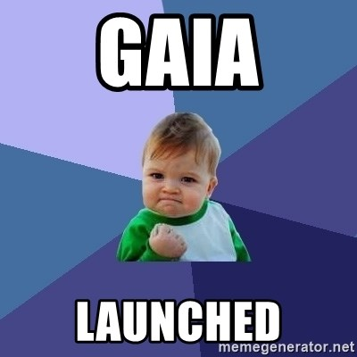 Success Kid - GAIA LAUNCHED