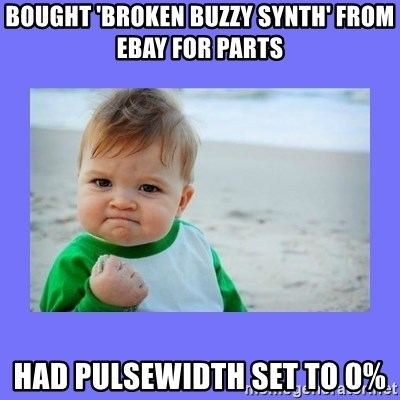 Baby fist - bought 'broken buzzy synth' from ebay for parts had pulsewidth set to 0%