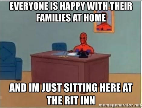 Spiderman Desk - everyone is happy with their families at home  and im just sitting here at the RIT inn