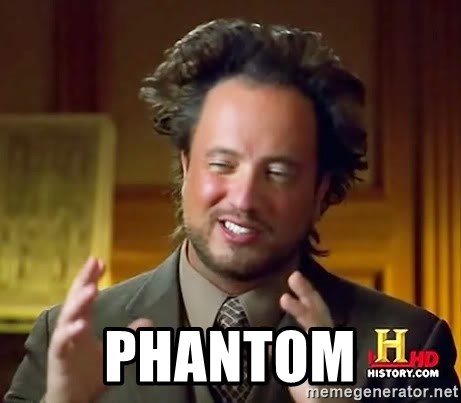 Ancient Aliens -  PHANTOM