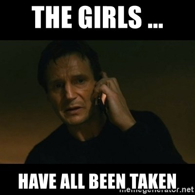 liam neeson taken - the girls ... have all been taken