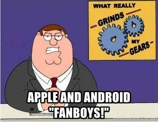 """Grinds My Gears Peter Griffin -  APPLE and Android """"fanboys!"""""""