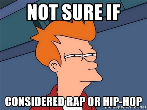 Futurama Fry - not sure if considered rap or hip-hop