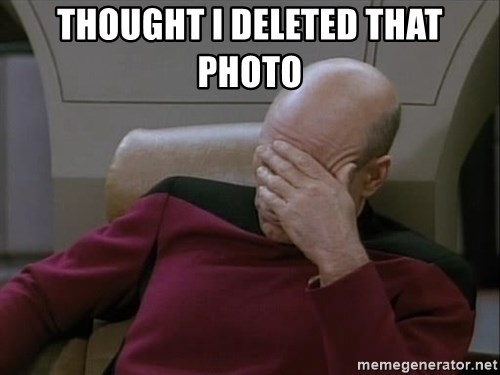Picardfacepalm - Thought I deleted that photo