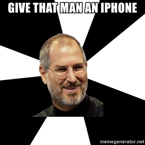Steve Jobs Says - give that man an iphone