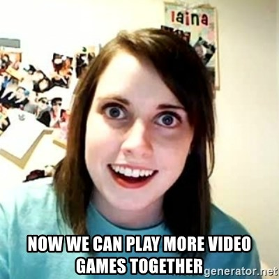 Overly Attached Girlfriend 2 -  Now we can play more video games together