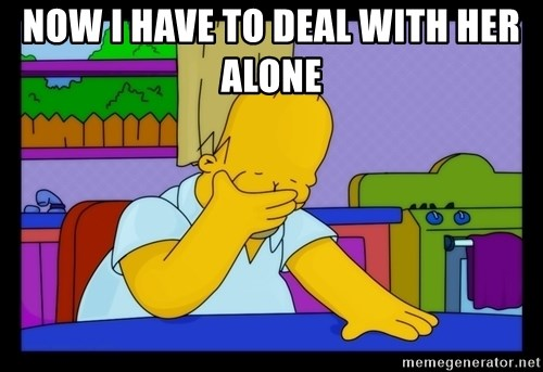 Homer Facepalm - now I have to deal with her alone