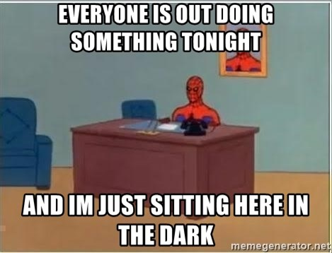 Spiderman Desk - Everyone is out doing something tonight and im just sitting here in the dark