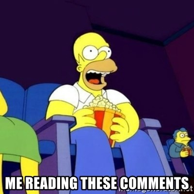 Homer Simpson Popcorn -  Me Reading These Comments