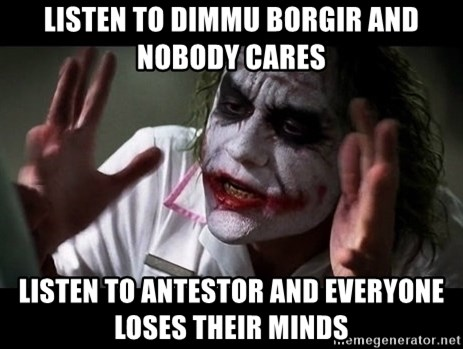 joker mind loss - listen to dimmu borgir and nobody cares listen to antestor and everyone loses their minds