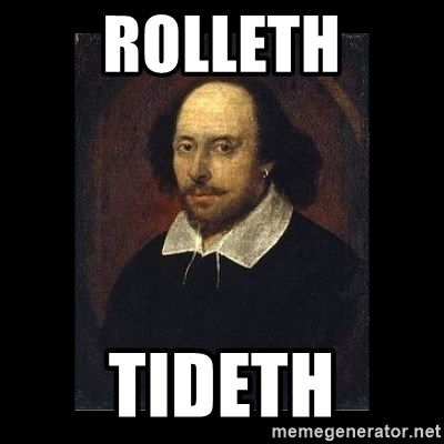 William Shakespeare - Rolleth Tideth