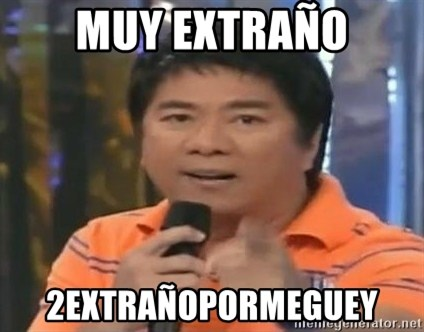 willie revillame you dont do that to me - muy extraño 2extrañoPORMEGUEY