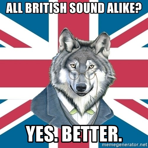 Sir Courage Wolf Esquire - All British Sound Alike? Yes. Better.