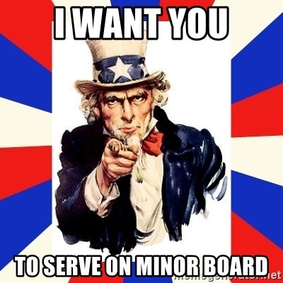 uncle sam i want you - I WANT YOU TO SERVE ON MINOR BOARD