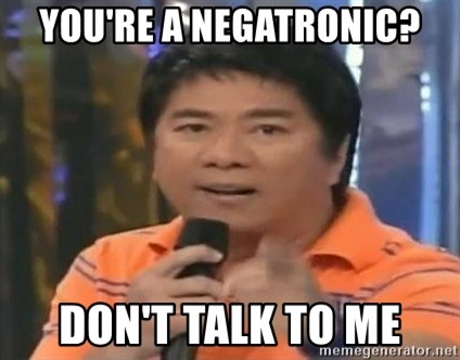willie revillame you dont do that to me - you're a negatronic? don't talk to me
