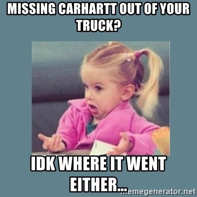 Baby Good Luck Charlie - Missing carhartt out of your truck? Idk where it went either...
