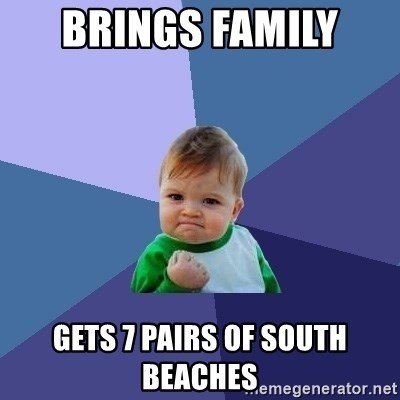 Success Kid - Brings Family  Gets 7 pairs of south beaches