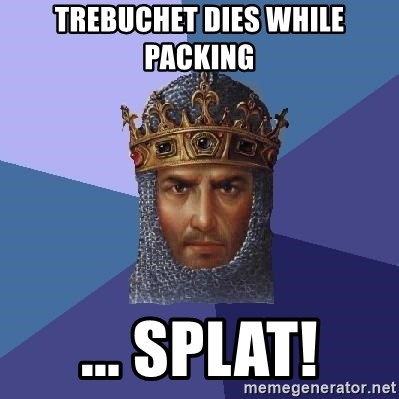 Age Of Empires - trebuchet dies while packing ... SPLAT!