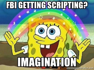 Imagination - fbi getting scripting? imagination