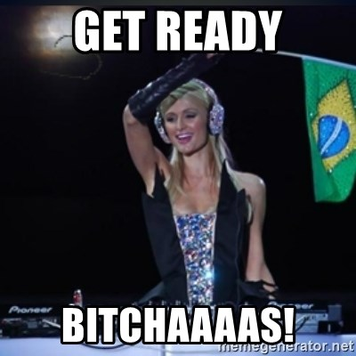 paris hilton dj - GET READY BITCHAAAAS!