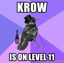 Heincrow - Krow is on level 11