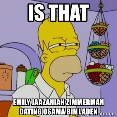 Simpsons' Homer - is that Emily Jaazaniah Zimmerman dating Osama bin Laden