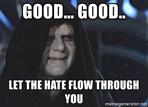 Creepy Emperor Palpatine - good... good.. let the hate flow through you