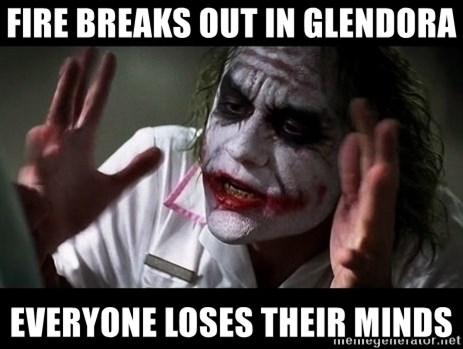 joker mind loss - Fire breaks out in Glendora Everyone loses their minds