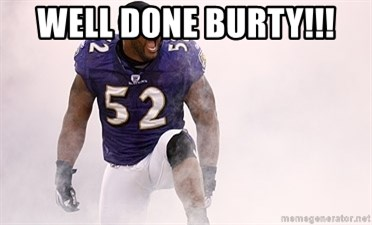 ray lewis - WELL DONE BURTY!!!