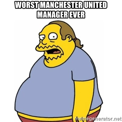 Comic Book Guy Worst Ever - Worst Manchester United manager EVER