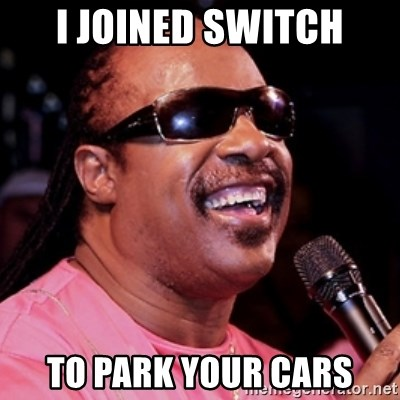 stevie wonder - I joined Switch to park your cars